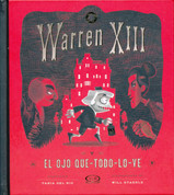 Warren XIII y el ojo que-todo-lo-ve - Warren the 13th and the All-Seeing Eye