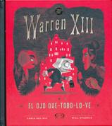 Warren XIII y el ojo que-todo-lo-ve - Warren the 13th and the All-Seeing Eye
