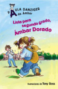Lista para segundo grado, Ámbar Dorado - Get Ready for Second Grade, Amber Brown