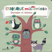 El bosque misterioso - The Mysterious Forest
