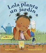 Lola planta un jardín - Lola Plants a Garden