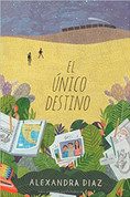 El único destino - The Only Road