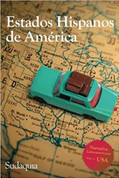 Estados hispanos de América - Hispanic States of America