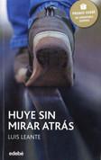 Huye sin mirar atrás - Run and Don't Look Back