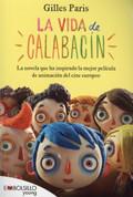 La vida de calabacín - My Life as a Zucchini