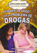 Ayudar a un amigo con problema de drogas - Helping a Friend with a Drug Problem