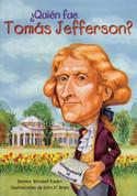 ¿Quién fue Tomás Jefferson? - Who Was Thomas Jefferson?