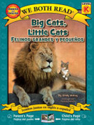 Big Cats, Little Cats/Felinos grandes y pequeños