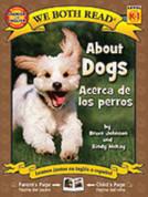 About Dogs/Acerca de los perros
