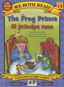 The Frog Prince/El príncipe rana