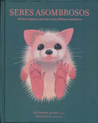 Seres asombrosos - Amazing Beings