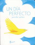 Un día perfecto - A Perfect Day