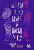 La lista de no besar de Naomi y Ely - Naomi and Ely's No Kiss List