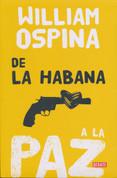 De la Habana a la paz - From Havana to Peace