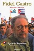 Fidel Castro. Biografía a dos voces - Fidel Castro: A Spoken Autobiography