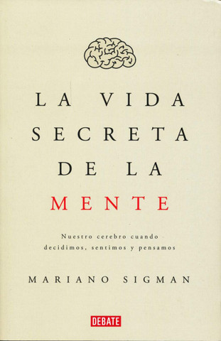 La vida secreta de la mente - The Secret Life of the Mind