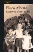 La novela de mi padre - My Father's Novel