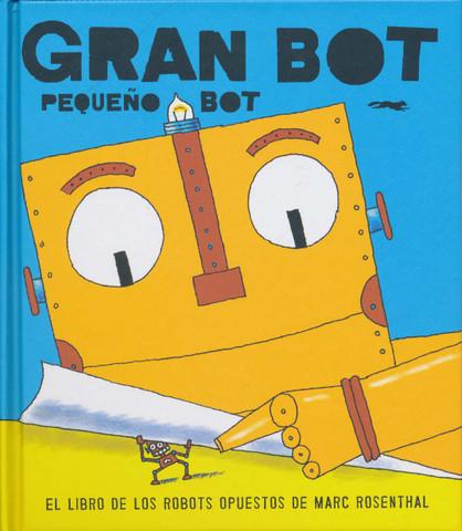 Gran bot pequeño bot - Big Bot, Small Bot