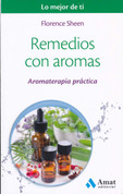 Remedios con aromas - Aromatherapy