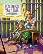Don Quijote para siempre - Don Quixote Forever