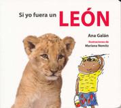 Si yo fuera un león - If I Were a Lion
