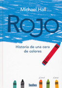Rojo - Red: A Crayon's Story