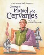 Conoce a Miguel de Cervantes - Get to Know Miguel de Cervantes
