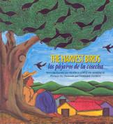 The Harvest Birds/Los pájaros de la cosecha