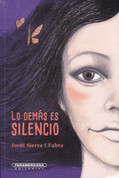 Lo demás es silencio - Only Silence Remains