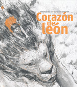 Corazon de león - Heart of a Lion