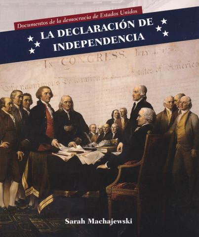 La Declaración de Independencia - Declaration of Independence