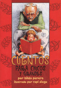 Cuentos para chicos y grandes - Stories for Young and Old