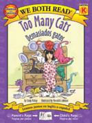 Too Many Cats/Demasiados gatos