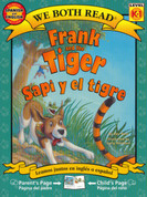 Frank and the Tiger/Sapi y el tigre