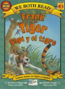 Frank and the Tiger/Sapi y el tigre