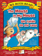 The Mouse in My House/Un ratón en mi casa