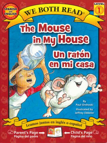 The Mouse in My House/Un ratón en mi casa