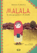 Malala, la niña que quería ir a la escuela - Malala, the Girl Who Wanted to Go to School