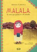 Malala, la niña que quería ir a la escuela - Malala, the Girl Who Wanted to Go to School