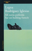 Mi novia preferida fue un bulldog francés - My Favorite Girlfriend Was a French Bulldog
