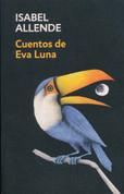 Cuentos de Eva Luna - The Stories of Eva Luna