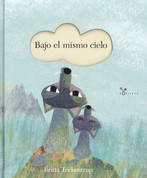 Bajo el mismo cielo - Under the Same Sky