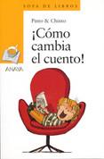 ¡Cómo cambia el cuento! - How the Story Changes!