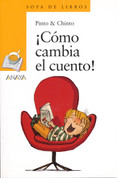 ¡Cómo cambia el cuento! - How the Story Changes!