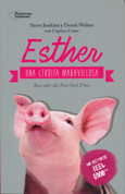 Esther, una cerdita maravillosa - Esther, the Wonder Pig