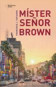 Míster Señor Brown - Mr. Senor Brown