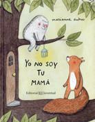 Yo no soy tu mamá - I Am Not Your Mommy