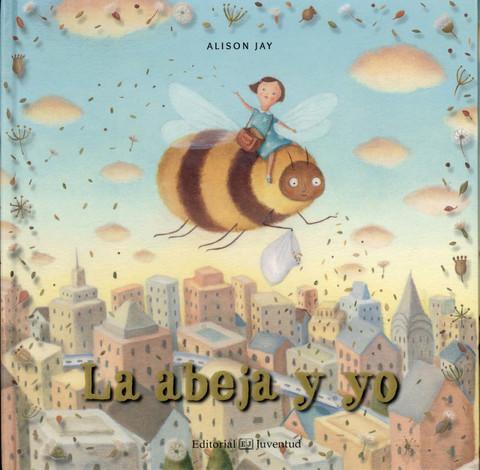 La abeja y yo - Bee & Me
