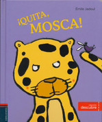 ¡Quita, mosca! - Shoo, Fly