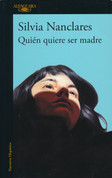 Quién quiere ser madre - Who Wants to Be a Mother